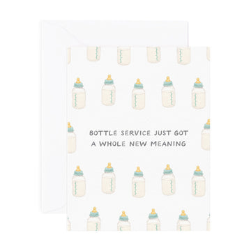 bottle service just got a whole new meaning new baby congrats greeting card