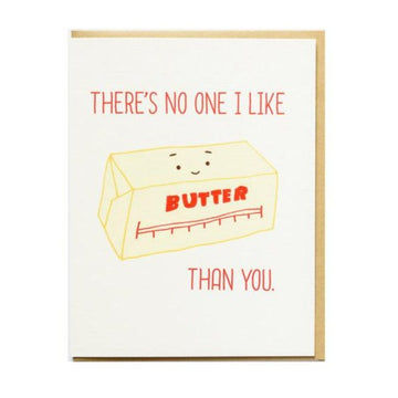 there's no one I like butter than you food pun greeting card