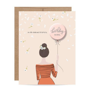to the beautiful birthday girl button pin greeting card