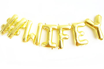 Hashtag #WIFEY letter balloon kit