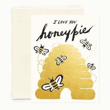 I love you honey pie golden bee greeting card