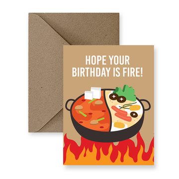 hot pot hope your birthday is fire greeting card