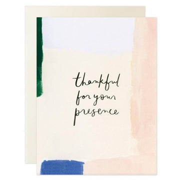 thankful for your presence greeting card