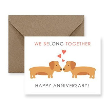 we belong together dog anniversary greeting card