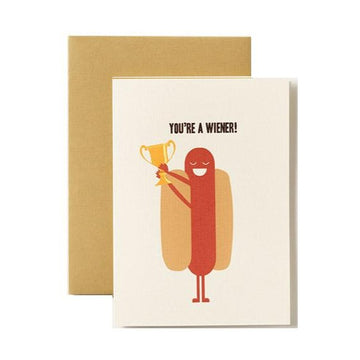 you're a wiener hot dog greeting card