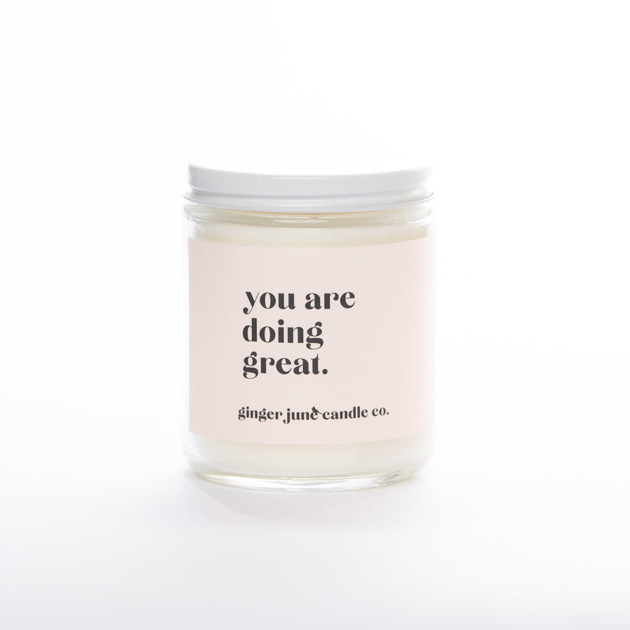 You Are Doing Great Soy Candle