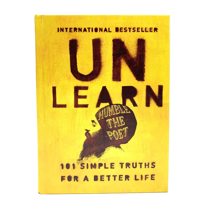 Unlearn: 101 Simple Truths for a Better Life Hardcover Book - House of Intuition