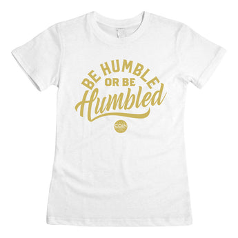 Humble White & Gold Women's T-Shirt