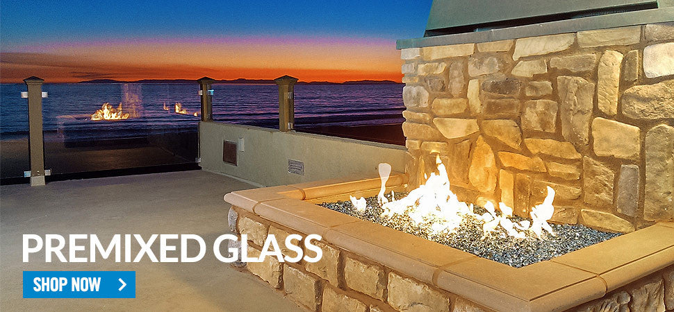 Premixed Fire Glass