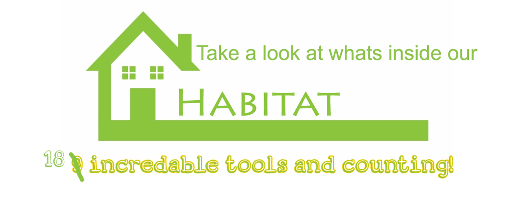 Habitat 18 tools and counting!