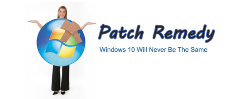 Patch Remedy Version 4 Now Upgrades Windows 10 Versions
