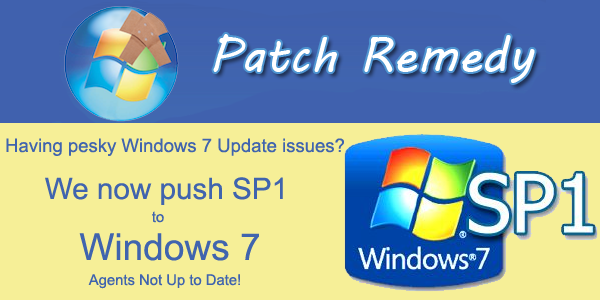 Patch Remedy Now Pushes Service Pack 1 to Windows 7 Agents