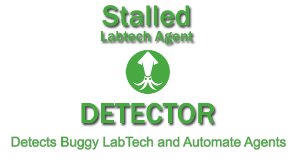 Stalled Agents Detector Now Detects Buggy LT Agents