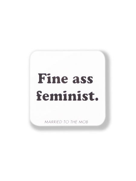 46f0fa4f1cef3 The Married To The Mob Fine Ass Feminist Sticker – INSTOCKSHOWROOM