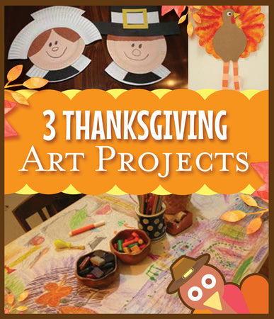 3 Great Thanksgiving Art Projects