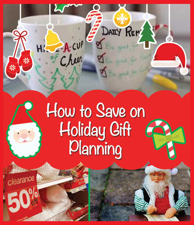How to Save on Holiday Gift Planning
