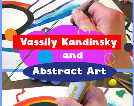 Vassily Kandinsky and Abstract Art