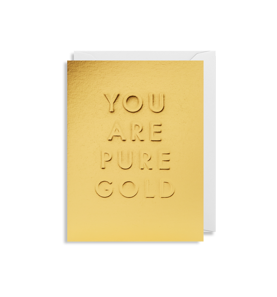 You Are Pure Gold Card