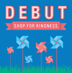 Debut Shop for Kindness