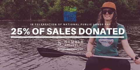 Save the Boundary Waters National Public Lands Day Donation Campaign with Humble Apparel Co