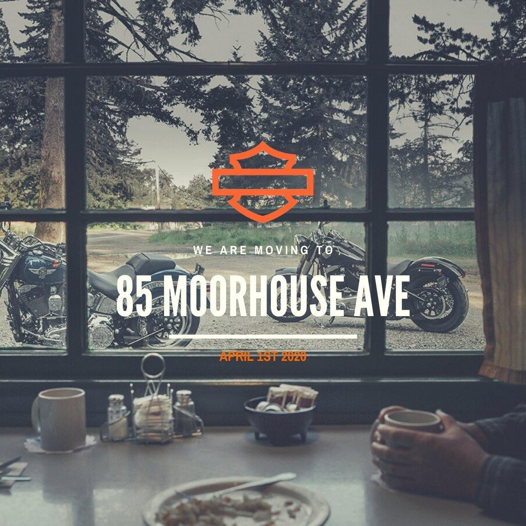 WE ARE MOVING TO 85 MOORHOUSE AVE - Rolling Thunder Harley-Davidson