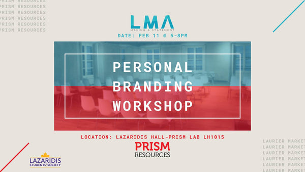 LMA X Prism Resources: Personal Branding Workshop
