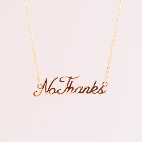 No Thanks Necklace