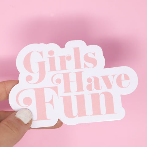 Girls have fun sticker