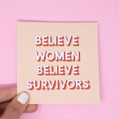 Believe Women Believe Survivors sticker