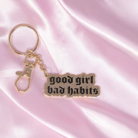 Good Girl Bad Habits Keychain