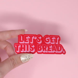 Let's make this bread sticker