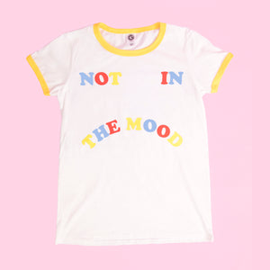 Not in the mood t-shirt