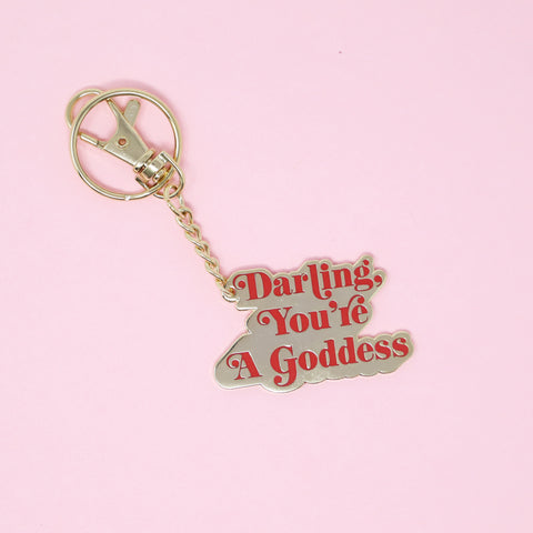 Darling You're A Goddess Keychain