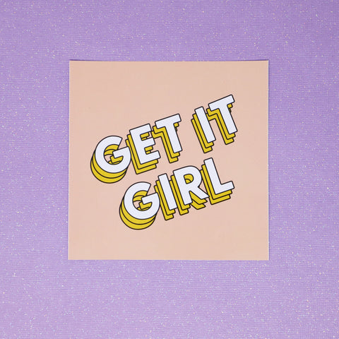 Get it girl sticker