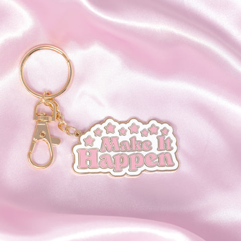 Make It Happen Keychain