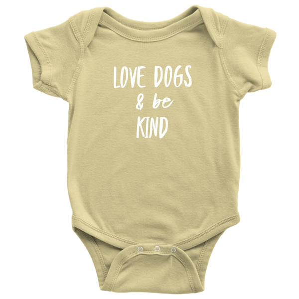 Love Dogs and Be Kind babies, infants, and toddlers collection