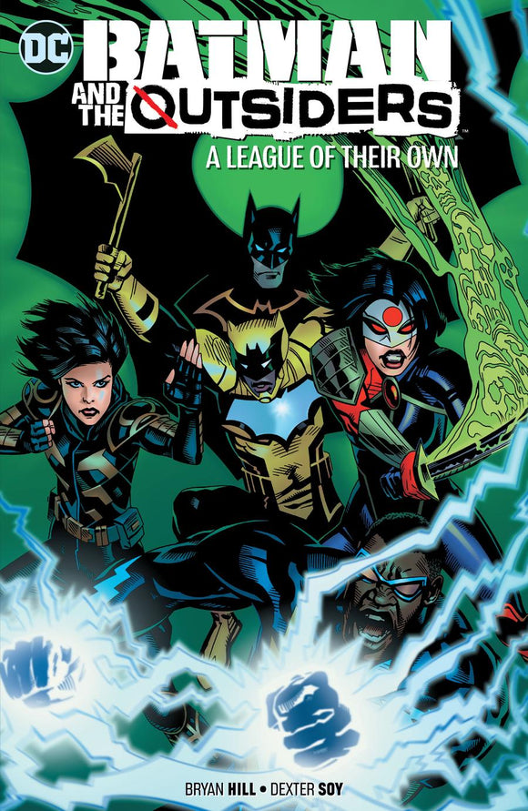 BATMAN AND THE OUTSIDERS VOL 02 A LEAGUE OF THEIR OWN TP