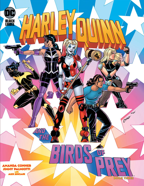 HARLEY QUINN AND THE BIRDS OF PREY #3 (OF 4) CVR A AMANDA CONNER