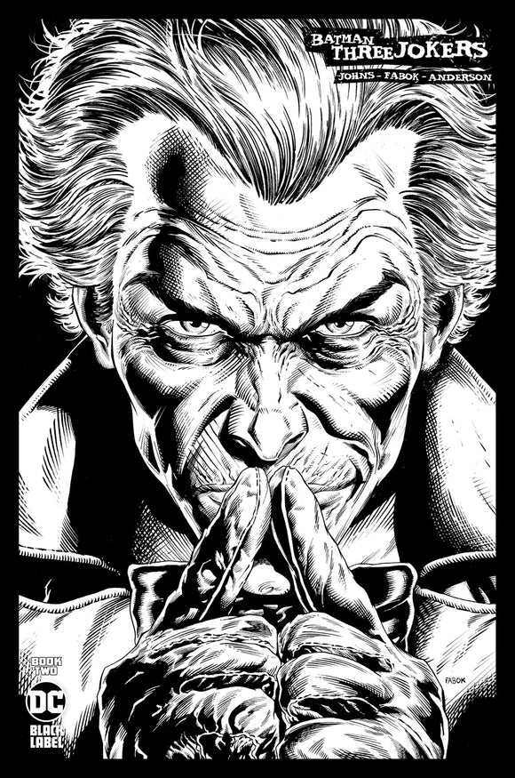 BATMAN THREE JOKERS #2 (OF 3) INC 1:100 JASON FABOK B&W VAR
