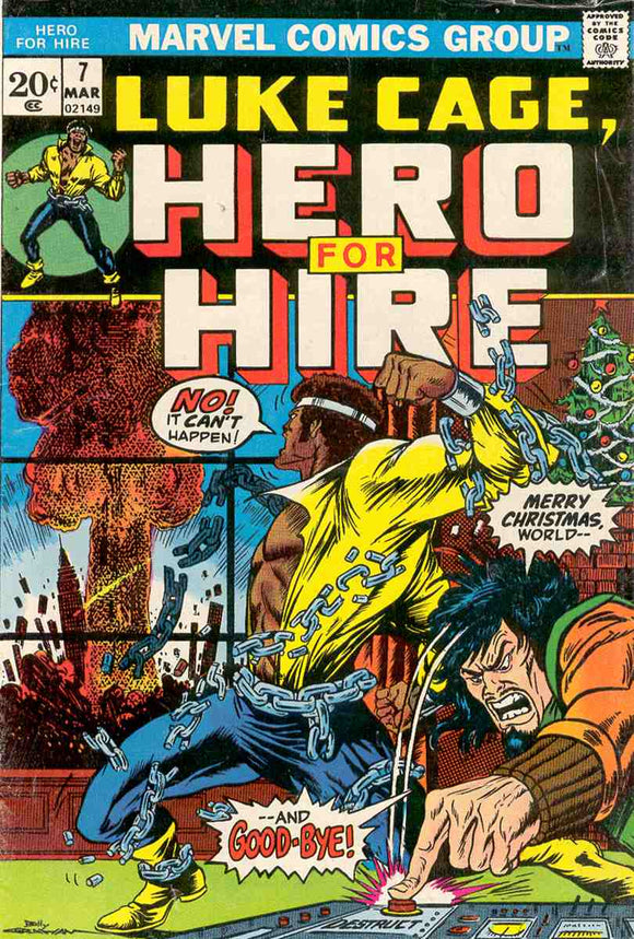 Power Man and Iron Fist 1972 Hero for Hire #7 GOOD/GOOD+