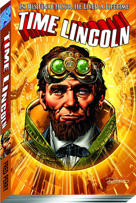 TIME LINCOLN TP VOL 01 FATE OF THE UNION (C: 0-1-2)