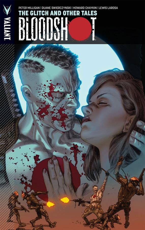 BLOODSHOT TP VOL 06 GLITCH AND OTHER TALES