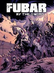 FUBAR BY THE SWORD GN (MR)