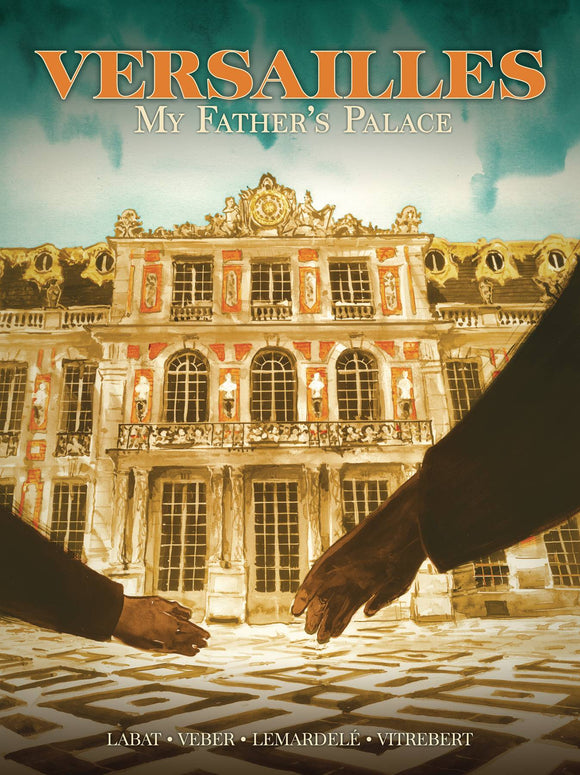 VERSAILLES MY FATHERS PALACE TP (RES) (MR)