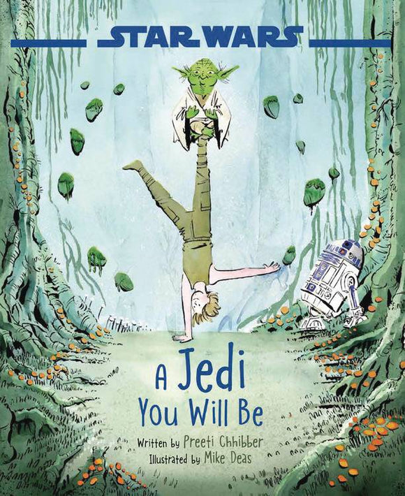 STAR WARS A JEDI YOU WILL BE HC (C: 1-1-0)