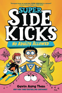 SUPER SIDEKICKS GN VOL 01 NO ADULTS ALLOWED (C: 1-1-0)