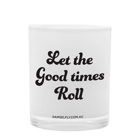 LET THE GOOD TIMES ROLL - XL CANDLE