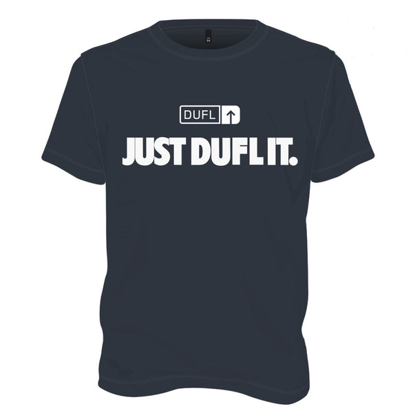 DUFL T shirt - Just DUFL It! - Womens