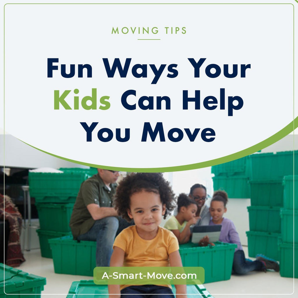 Fun Ways Your Kids Can Help | A Smart Move | San Diego, CA