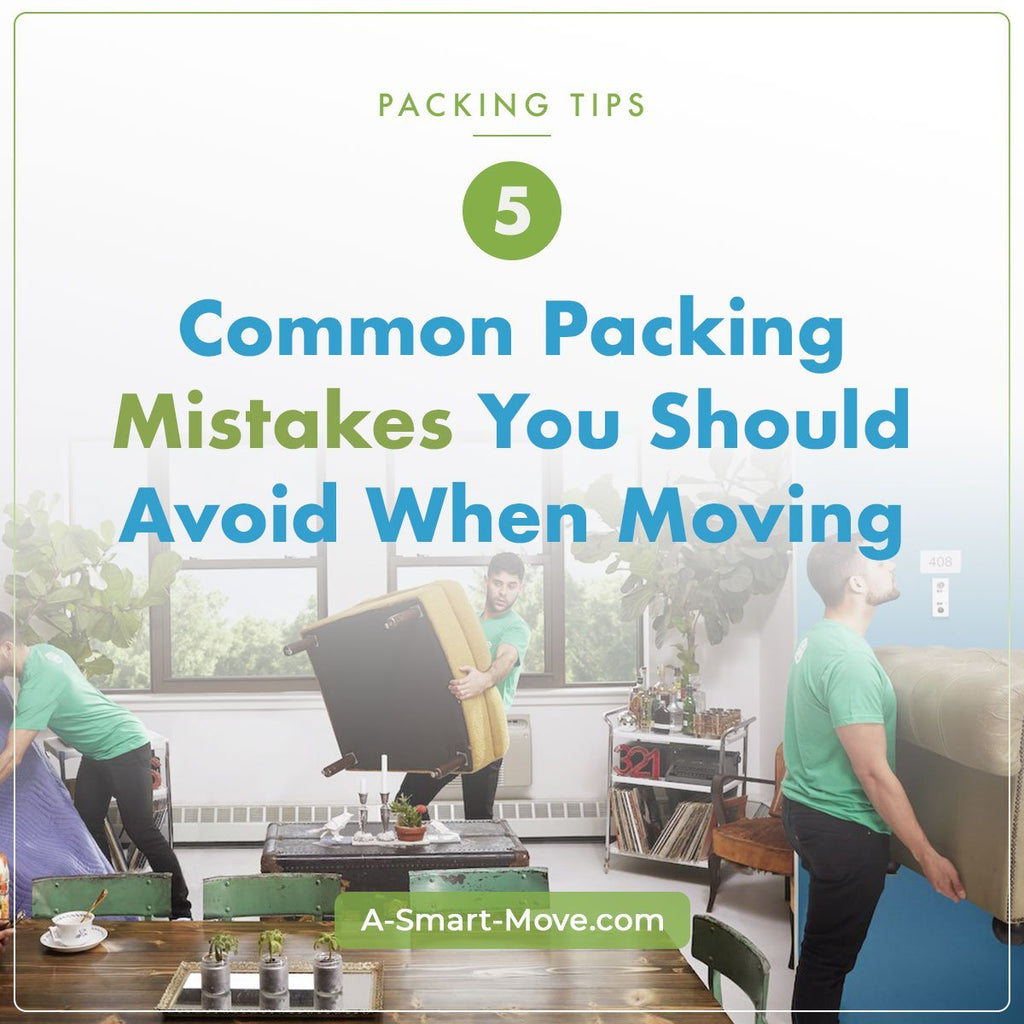 Packing Mistakes You Should Avoid | A Smart Move | San Diego, CA
